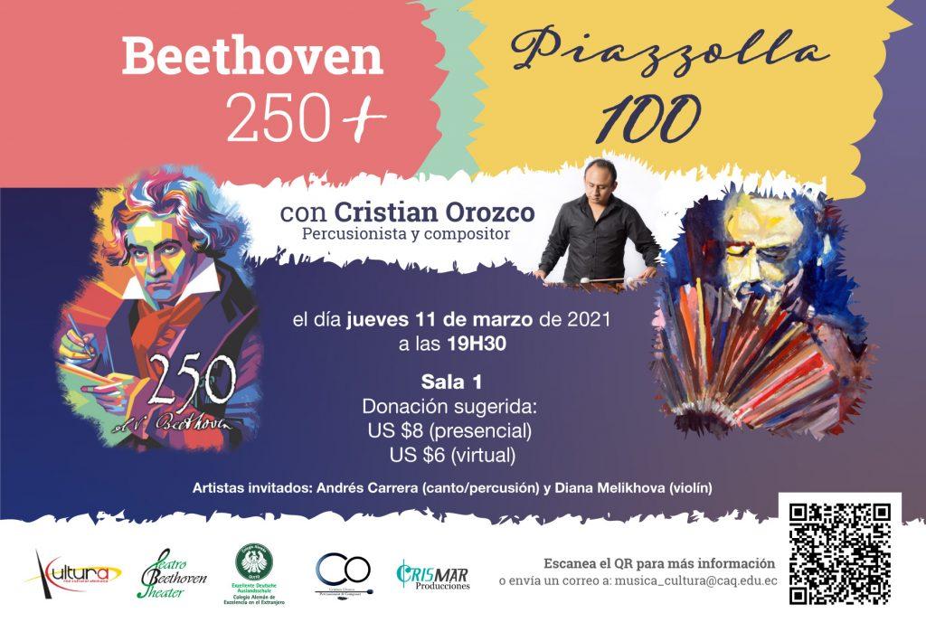Beethoven 250+Piazzolla 100 Cristian Orozco